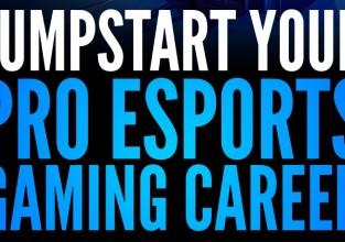 Jumpstart Your Pro eSports Gaming Career | eBook