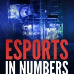 eSports in Numbers: The Top 10 Highest Earning eSports Athletes, Tournaments and Games